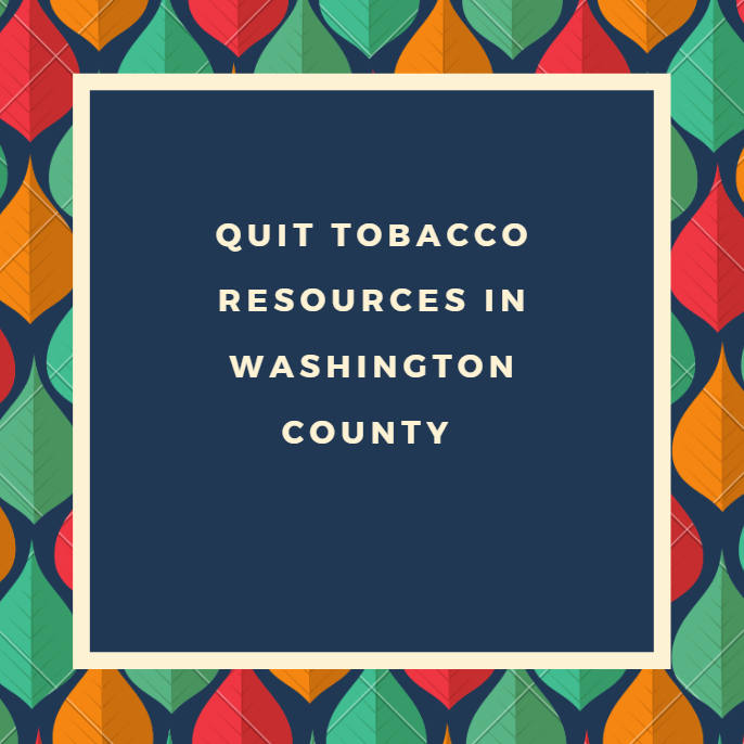 Quit Tobacco Resources in Washington County